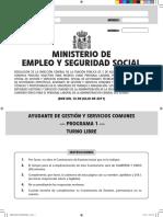 Empleo y Seguridad Social Cuestionario de Examen de Ayudante de Gestión y Servicios Comunes. Programa 1.