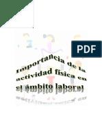 Ensayo Sobre La Importancia de La Actividad Física en El Ámbito Labora