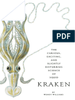 Kraken. the Curious, Exciting, And Slightly Disturbing Science of Squid