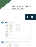 Aumentar La Memoria de Java en Dsg
