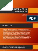 Historia de La Metalurgia