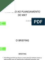 Planejamento de Marketing - Briefing & Buyer Personas