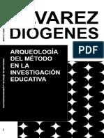 Diogenes Alvarez - Arqueologia Del Metodo