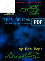 It's Behind You- The Making of a Computer Game by Bob Pape
