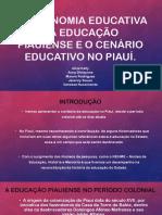 A visionomia educativa da Educação Piauiense e o cenário educativo do Piauí