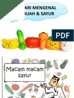 MARI MENGENAL Buah Dan Sayur