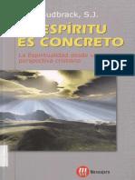 Josef Sudbrack SJ.el Espíritu Es Concreto.la Espiritualidad Desde Una Perspectiva Cristiana.