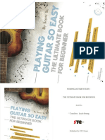 Playing Guitar So Easy - The Ultimate Book for Beginner