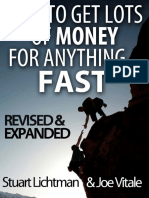 How to Get Lots of Money for Anything - Fast (2nd Edition)