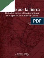 Fiebre Por La Tierra. Debates sobre Land grabbing en Argentina y América Latina