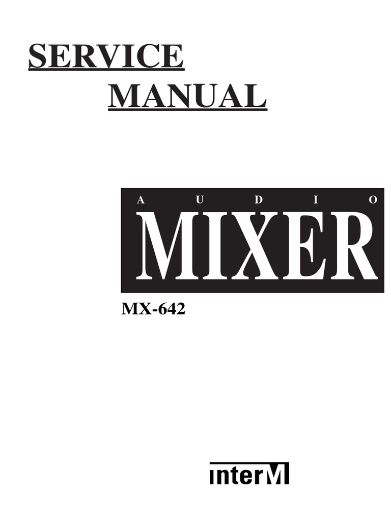 Mixer Interm 642 Service Manual