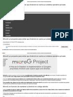 MicroG Un Proyecto Para Evitar Que Android Se Vuelva Un Sistema Operativo Privado