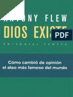 Flew, Antony- Dios Existe. Cómo Cambió de Opinión El Ateo Más Famoso Del Mundo[Trotta][2a.ed.][2013][SCAN][SF][156p]