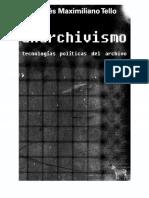 tello, andres maximiliano. anarchivismo - politicas del archivo.pdf
