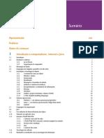 JAVA Como Programar. 10.Ed. [S.l.] Pearson Prentice Hall, DeITEL, Paul; DeITEL, Harvey.