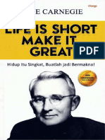 LIFE IS SHORT MAKE IT GREAT