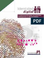 Indentidad Digital La Identificación Desde Los Registros Parroquiales Al Dni Electrónico
