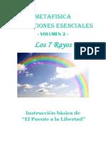02. Metafísica 21 lecciones esenciales. Volumen 2, Los 7 Rayos..pdf