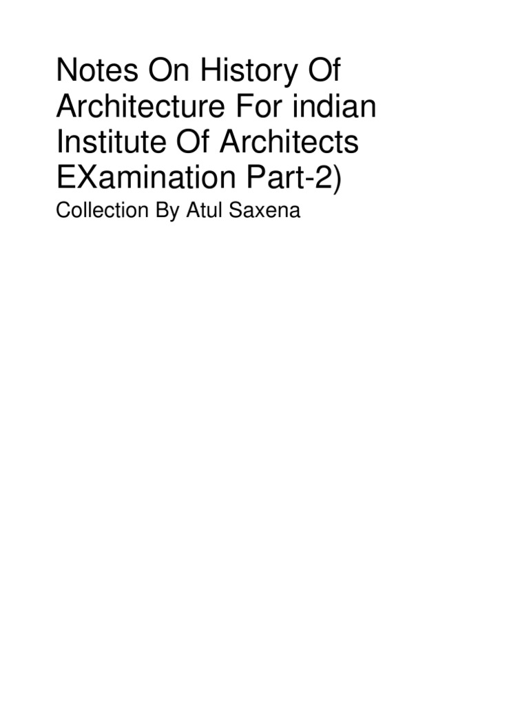 History Of Architecture Notes For part2 Examination (Indian ...
