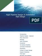 Rigid Pipeline Design