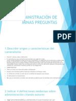 1er Examen Preguntas Administración de Minas