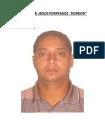 Foragidos de organização criminosa QNP 32