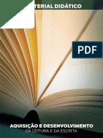 Aquisição e Desenvolvimento Da Leitura e Da Escrita