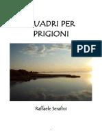 Raffaele Serafini - Quadri Per Prigioni