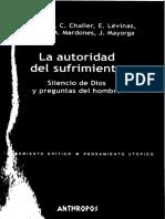 BARCENA, F (Et Al.) - La Autoridad Del Sufrimiento. Silencio de Dios y Preguntas Del Hombre - Anthropos, 2004
