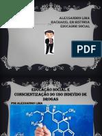 Educaçao Social e o Uso Indevido de Drogas