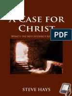 A Case for Christ - Steve Hays.pdf