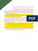 Prejudicial Prescrição Arguida Em Rel. à Pretensão à Indenização Por Danos Morais e Materiais de Acidente Do Trabalho.