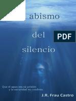 El Abismo Del Silencio - J. R. Frau Castro