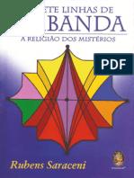 As Sete Linhas de Umbanda - A Religião Dos Mistérios - Rubens Saraceni