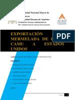 1er y 2do Entregable Exportación de Mermelada de Camu Camu a Estados Unidos