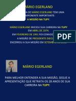 00-tupy-apresentacao-da-tupy-biografia-mario-egerland-resumo-13.04.18.ppt