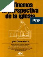 Getz Gene - Refinemos La Perspectiva de La Iglesia