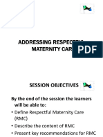 Up Dated Respectiful Maternity Care (RMC)