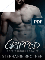 Gripped- A Stepbrother Romance (Bonus Story- Stepbrother Forbidden) by Brother Stephanie