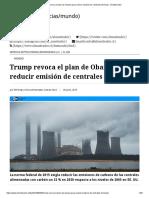 Trump revoca el plan de Obama para reducir emisión de centrales térmicas - El Mostrador.pdf