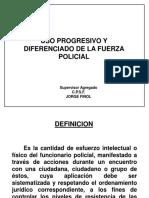 Guia Del Uso Progresivo y Diferenciado de La Puerza Policial