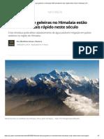 Estudo Diz Que Geleiras No Himalaia Estão Derretendo Mais Rápido Neste Século