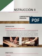 Construcción II