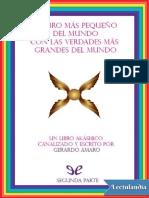 El Libro Mas Pequeno Del Mundo Con Las Verdades Mas Grandes Del Mundo Segunda Parte - Gerardo Amaro