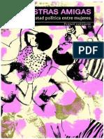 Edda Gaviola, A nuestras amigas. Sobre la amistad política entre mujeres
