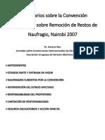 12 Horacio Rau Comentarios Criticos Sobre El Convenio Internacional Sobre Remocion de Restos de Naufragio Nairobi 2007 Adum LLMC