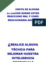 ANÉCDOTA DE ALGUNA SITUACION DONDE USTED REACCIONO MAL Y COMO REAACCIONARIA AHORS DESPUES DE LA EXPOSICION.docx