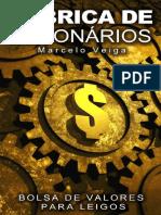 Livro Fabrica de Milionários Bolsa de Valores Para Leigos (Marcelo Veiga)
