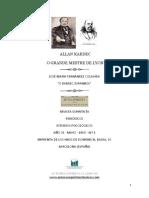 Allan Kardec - O Grande Mestre de Lyon (José María Fernández Colavida).pdf
