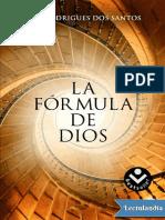 La Formula de Dios - Jose Rodrigues Dos Santos